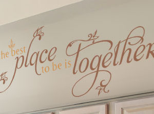 The Best Place to Be is Together Wall Decal
