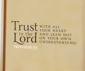 Trust in the Lord with All Your Heart Wall Decal