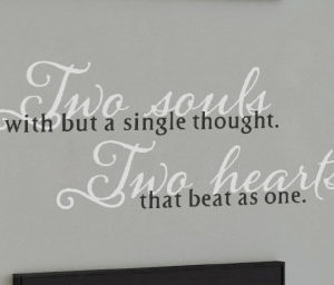 Two Souls with but a Single Thought. Wall Decal