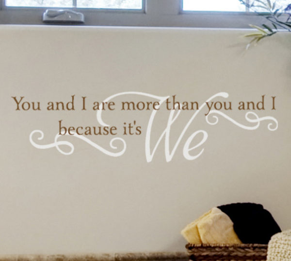 You and I are More than You and I Wall Decal