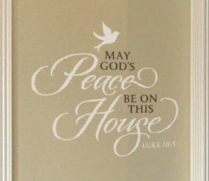 May God's Peace be on This House - Luke 10:5 Wall Decal