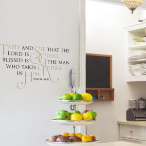 Taste and See That the Lord is Good Wall Decal