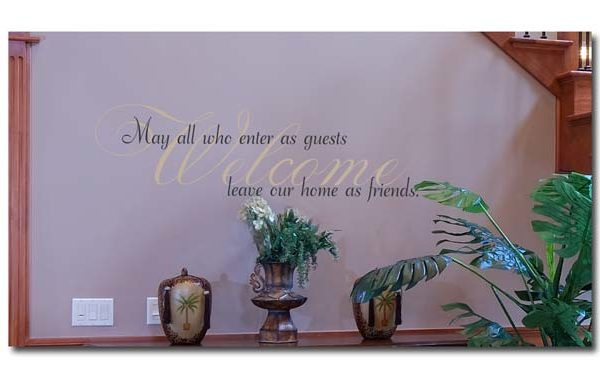 Welcome. May All Who Enter Wall Decal