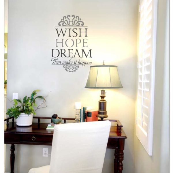 Wish, Hope, Dream then Make it Happen Wall Decal