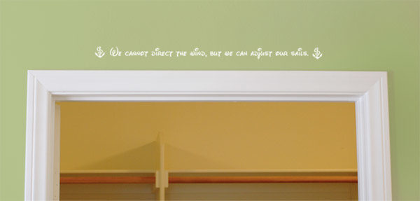 We cannot direct the wind Wall Decal