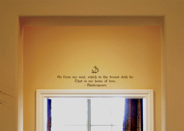 As from my soul, which in thy breast Wall Decal