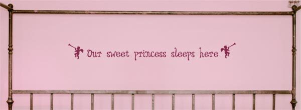 Our sweet princess sleeps here Wall Decal