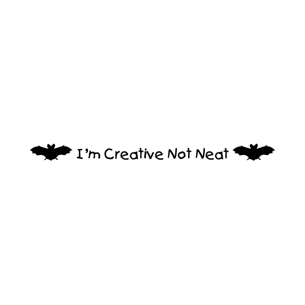 I'm Creative No Neat Wall Decal