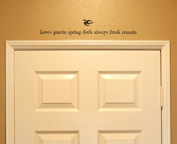 Love's gentle spring doth always fresh remain Wall Decal