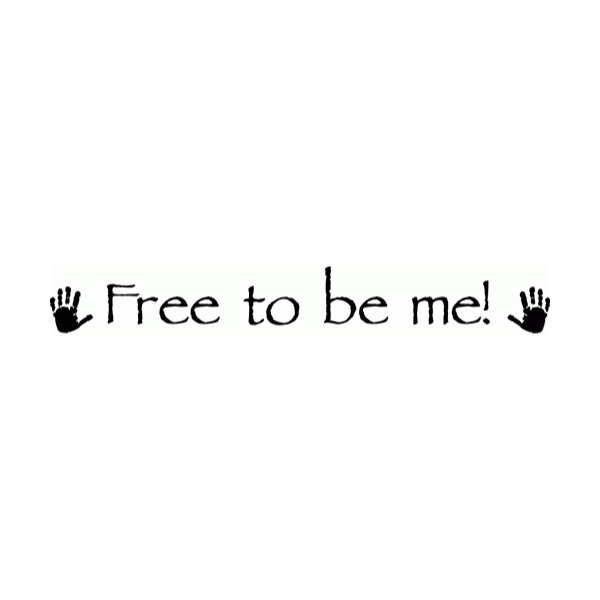 Free to be me Wall Decal