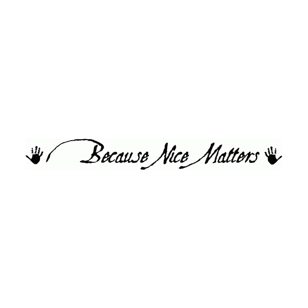 Because Nice Matters Wall Decal