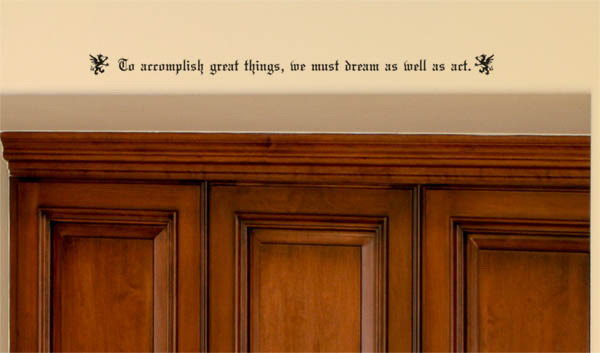 To accomplish great things, we must dream as well Wall Decal
