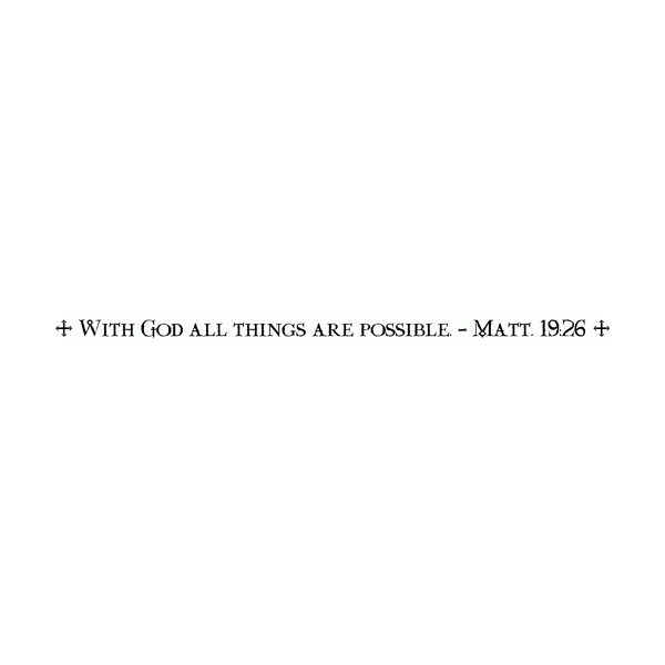 With God all things are possible - Matt. 19:26 Wall Decal
