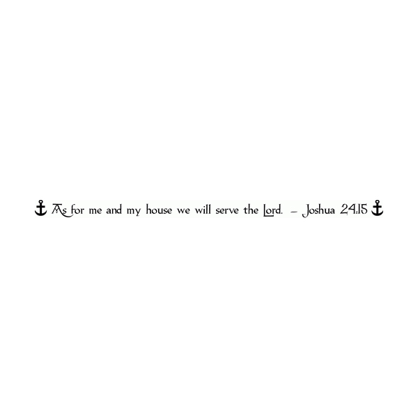 As for me and my house we will serve Wall Decal