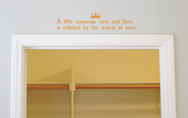 A little nonsense now and then Wall Decal