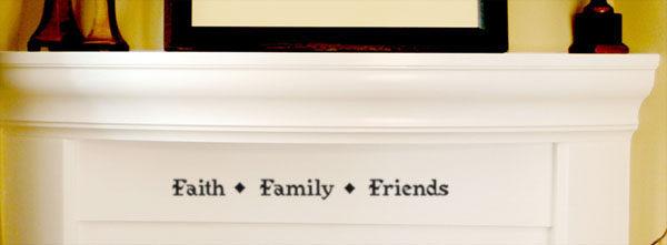 Faith Family Friends Wall Decal