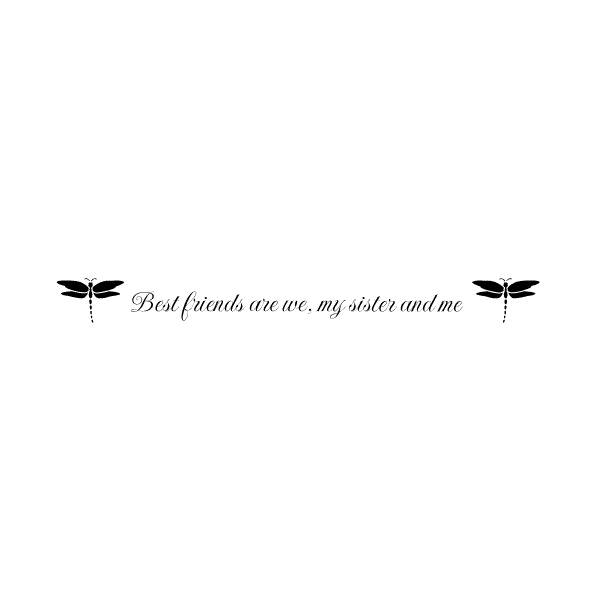 Best friends are we, my sister and me Wall Decal