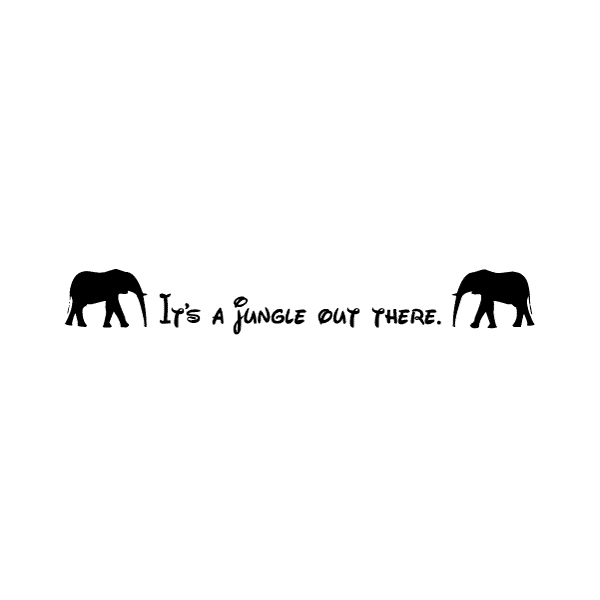 It's a jungle Wall Decal