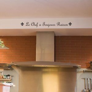 Le Chef a Toujours Raison Wall Decal