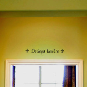 Deviens lumière Wall Decal