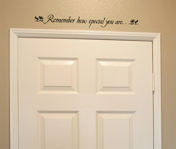 Remember how special you are Wall Decal