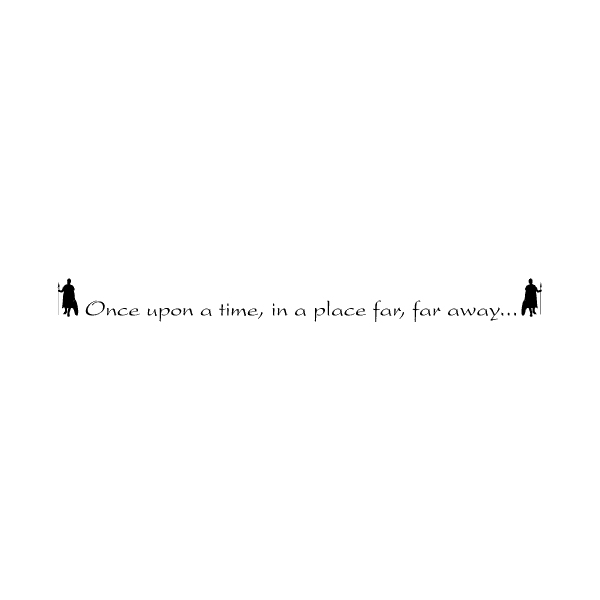 Once upon a time, in a place far, far away... Wall Decal