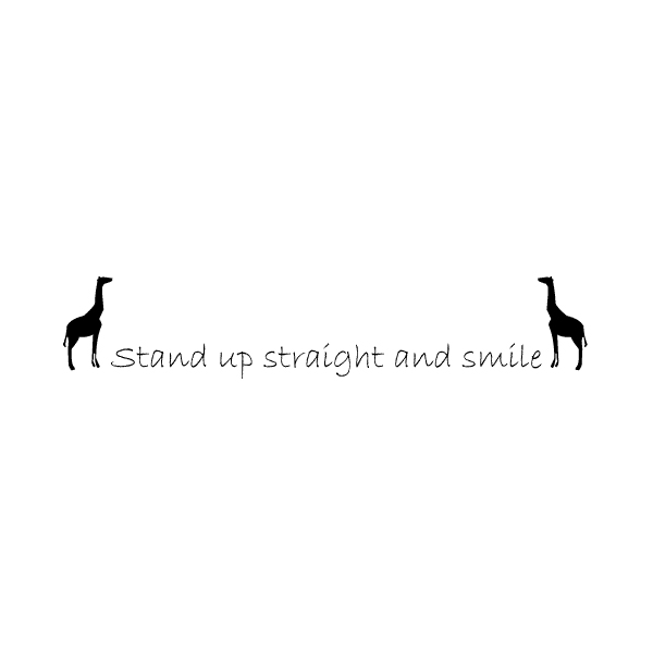 Stand up straight Wall Decal