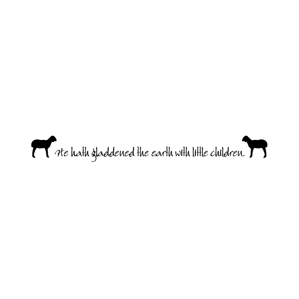 He hath gladdened Wall Decal
