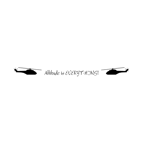 Attitude is Everything Wall Decal