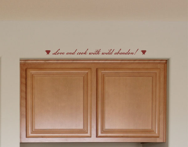Love and cook with wild abandon Wall Decal