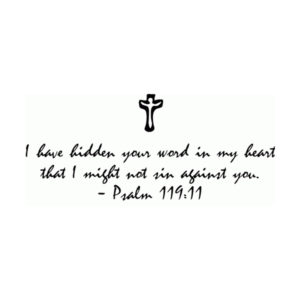 I have hidden your word in my heart Wall Decal
