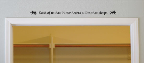 Each of us has in our hearts a lion Wall Decal