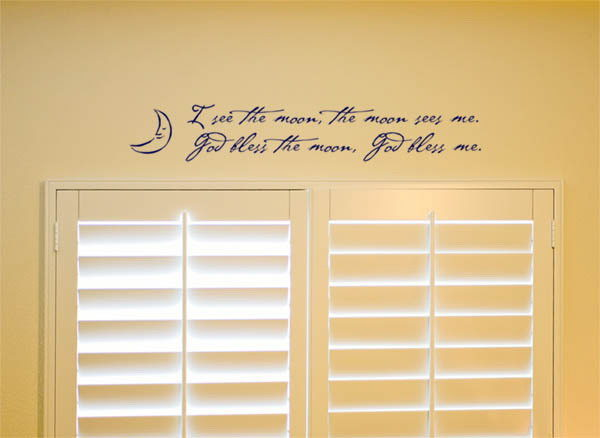 I see the moon, the moon sees me Wall Decal