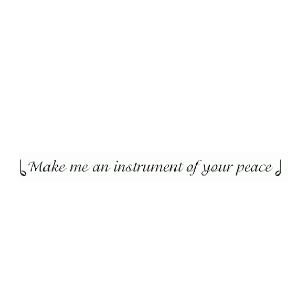 Make me an instrument of your peace Wall Decal