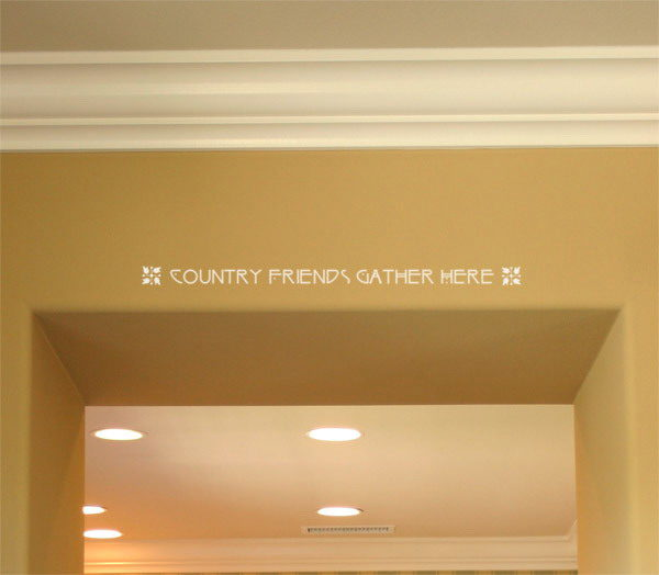 Country Friends Gather Here Wall Decal