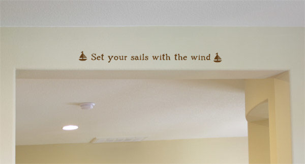 Set your sails with the wind Wall Decal