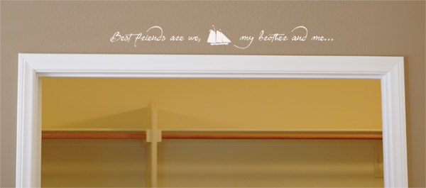Best friends are we, my brother and me... Wall Decal