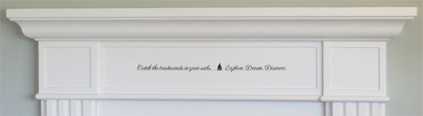 Catch the tradewinds in your sails Wall Decal