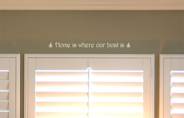 Home is where our boat is Wall Decal