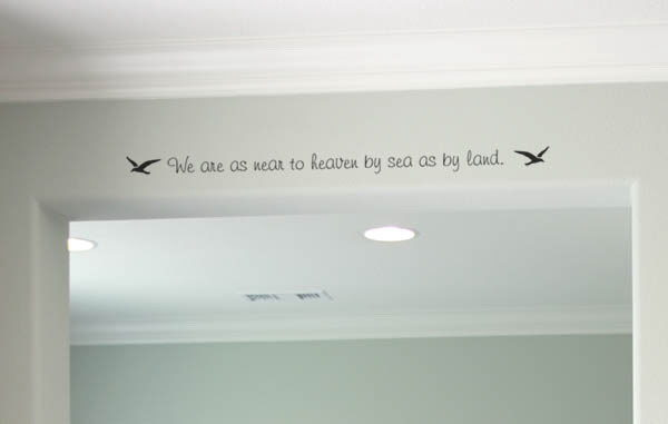 We are as near to heaven by sea as Wall Decal