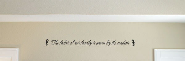 The fabric of our family is woven by Wall Decal