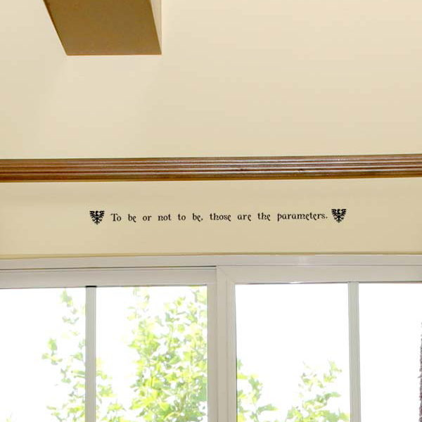 To be or not to be, those are the parameters. Wall Decal