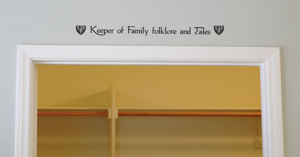 Keeper of Family folklore and Tales Wall Decal