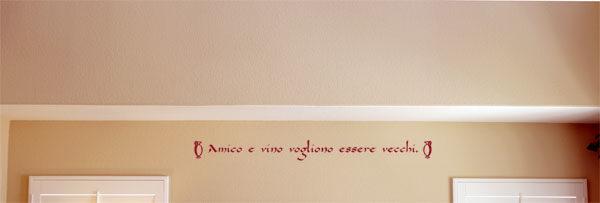 Amico e vino vogliono essere vecchi Wall Decal