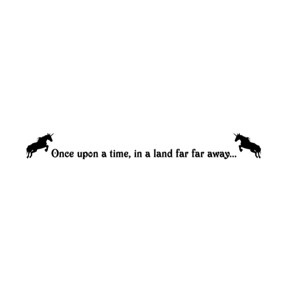 Once upon a time, in a land far far away... Wall Decal