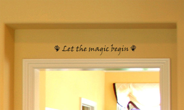 Let the magic begin Wall Decal