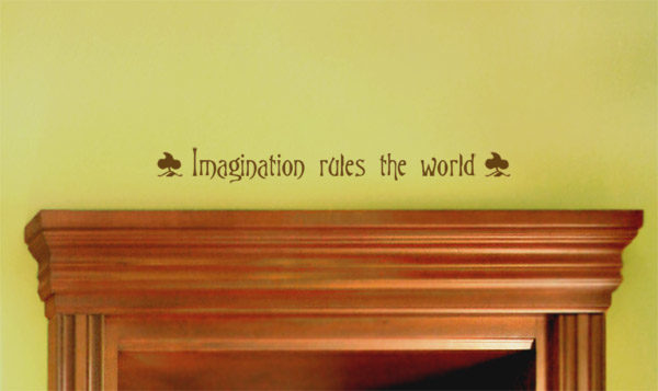 Imagination rules the world Wall Decal