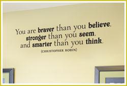 You Are Braver...