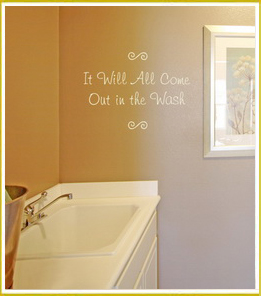 inspirational wall decal above sink in laundry room