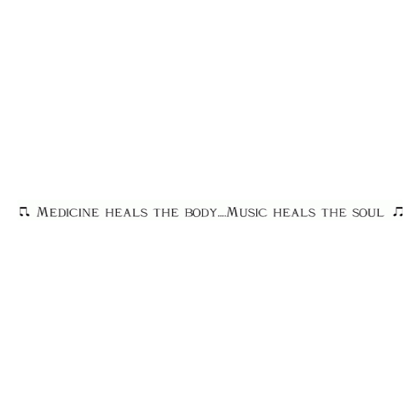 Medicine Heals the Body ...Music Heals the Soul Wall Decal